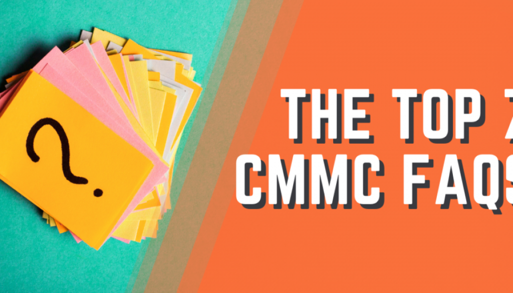 Thumbail Images - Blog Post - The Top 7 CMMC FAQS