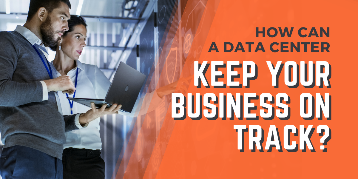 Thumbnails - How Can a Data Center Keep Your Business on Track