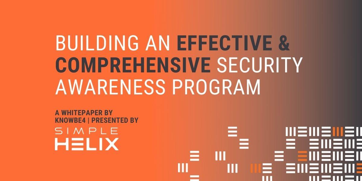 Thumbnail Image for Building an Effective & Comprehensive Security Awareness Program